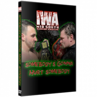 【取り寄せ】IWAミッドサウス Somebody's Gonna Hurt Somebody DVD