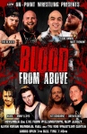 【取り寄せ】OPW Blood From Above DVD (11/2/19)